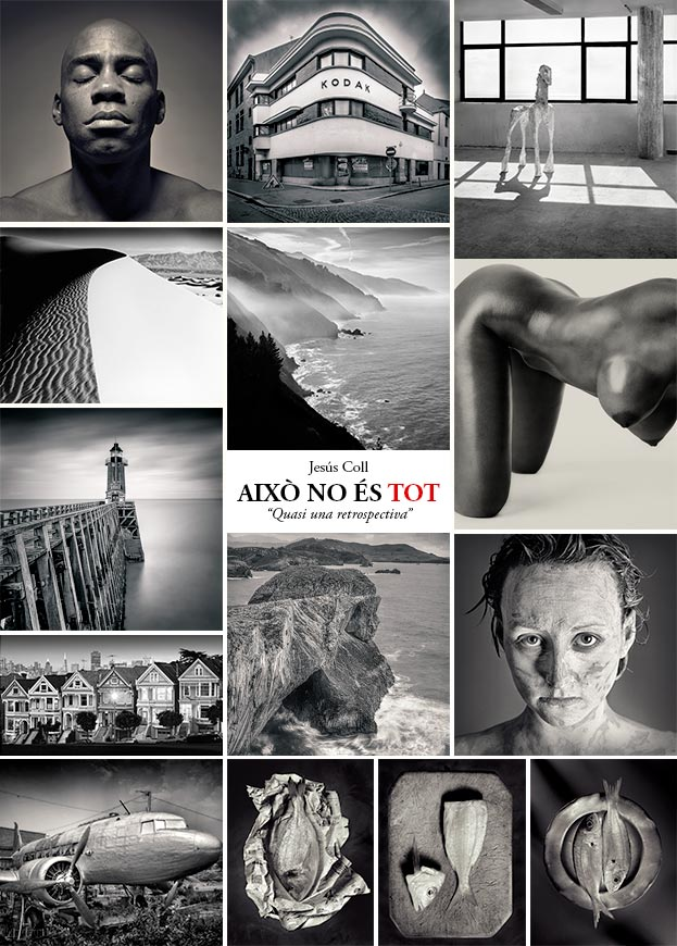 Fine Art Photo Exhibition by Jesus Coll. Festimatge 2015: Això no és tot. Quasi una Retrospectiva.